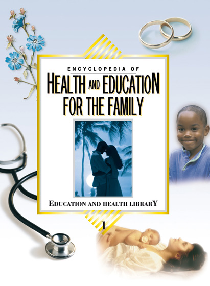 Encyclopedia of Health and Education for the Family